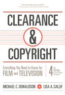 Clearance & copyright : everything you need to know for film and television