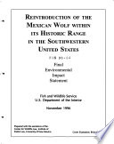 Reintroduction Of The Mexican Wolf (Canis Lupus Baileyi) Within Its Historic Range In The Southwestern United States (AZ,NM) : ...