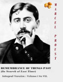 Remembrance Of Things Past In Search Of Lost Time Integral Version Volume I To Vii book