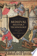 Medieval Military Technology  Second Edition