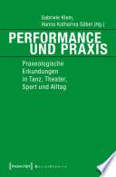Performance und Praxis