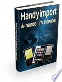 Handyimport & -handel im Internet