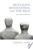 Mutuality  Recognition  and the Self