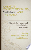 American Constitutionalism  Marriage  and the Family