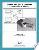 AutoCAD 2012 Tutorial - Second Level: 3D Modeling