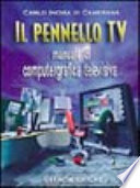 Il pennello Tv  Manuale di computergrafica