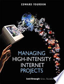Managing High intensity Internet Projects