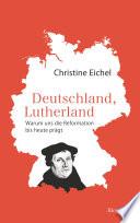 Deutschland  Lutherland