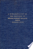 A Bibliography of the Writings of William Somerset Maugham