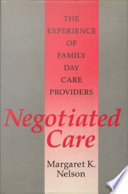 Negotiated Care
