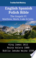 English Spanish Polish Bible The Gospels Vi Matthew Mark Luke John