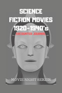 Science Fiction Movies 1920 1940 S