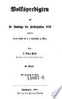 Volkspredigten Gehalten an den Sonntagen des Kirchenjahres 1859 in der Kirche der K.K. Universitaet zu Wien auf die Sonntage des Kirchenjahres 1859
