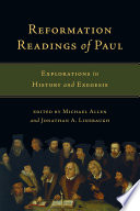 Reformation Readings Of Paul : today been unduly influenced by reformation-era misreadings...