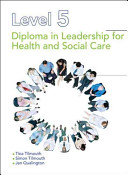 Level 5 Diploma in Leadership for Health and Social Care and Children and Young People s Services