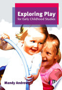 Exploring Play for Early Childhood Studies