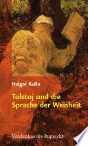 Tolstoj und die Sprache der Weisheit