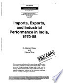 Imports, Exports, and Industrial Performance in India, 1970-88