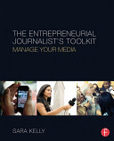 The Entrepreneurial Journalist's Toolkit