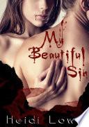My Beautiful Sin  Beautiful Sin Saga  Book 1   Lesbian Romance
