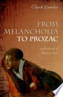 From Melancholia to Prozac