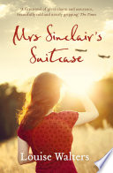 Mrs Sinclair's Suitcase by Louise Walters