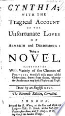 Cynthia: with the tragical account of the unfortunate loves of Almerin and Desdemona: being a novel ... Done by an English hand. The fifth edition, corrected