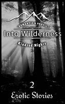 Into Wilderness 2 Erotica Stories