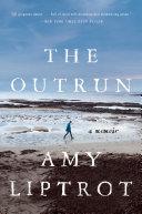 The Outrun  A Memoir