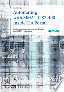 Automating with SIMATIC S7 400 inside TIA Portal