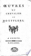 OEuvres Du Chevalier de Boufflers
