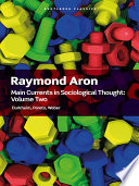 Main Currents in Sociological Thought  Volume 2