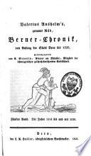 Valerius Anshelm's, genannt Rüd, Berner-Chronik von Anfang der Stadt Bern bis 1526