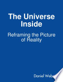 download ebook the universe inside - reframing the picture of reality pdf epub