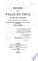 Histoire de la ville de Toul et de ses évêques