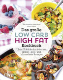 Das Gro E Low Carb High Fat Kochbuch