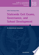 Statewide Exit Exams  Governance  and School Development