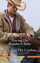 Having the Rancher s Baby Rescuing the Cowboy