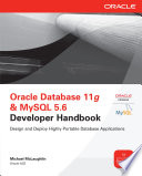 Oracle Database 11g   MySQL 5 6 Developer Handbook