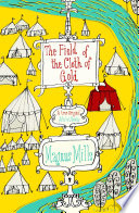 The Field of the Cloth of Gold by Magnus Mills