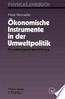 Ökonomische Instrumente in der Umweltpolitik