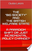 The    big society    and the british welfare state  a paradigm shift or just incremental policy change