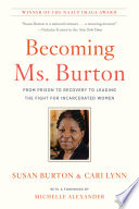 Becoming Ms  Burton