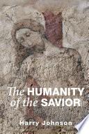 The Humanity of the Savior