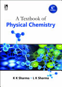 A Textbook of Physical Chemistry, 6th Edition