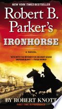 Robert B  Parker s Ironhorse