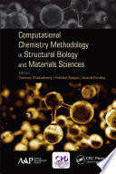 Computational Chemistry Methodology In Structural Biology And Materials Sciences book