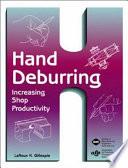 Hand Deburring