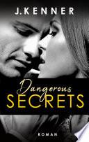 Dangerous Secrets  Secrets 3