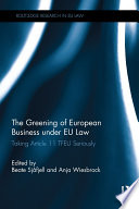 The Greening of European Business under EU Law